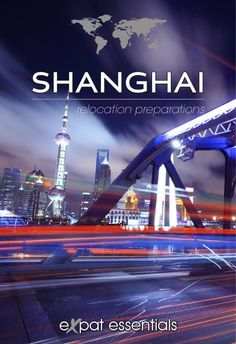 A guide for expats relocating to Shanghai, introducing them to the city's international schools, how to find housing, the best places to eat and drink, and everything else associated with a move to a new country.