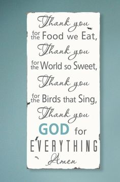 this would be such a cute prayer to pray before dinner when i have a family someday.