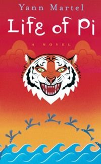 Life of Pi - Yann Martel  Loved this one