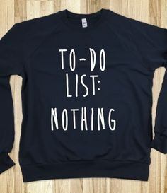 To-Do List: Nothing - must must must have !!!