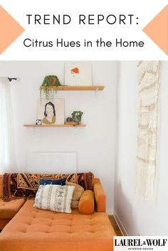Blush pink is still cool but we're moving to the sunnier side of the color wheel. From fiery retro shades to citrus hues, orange is hot in interior design.