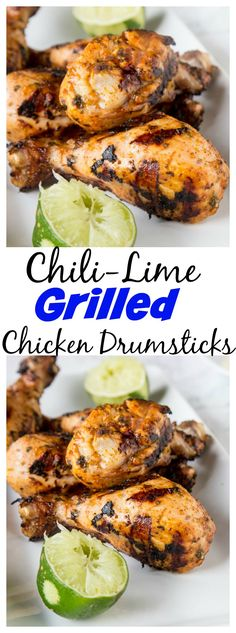 Chili Lime Grilled Chicken Drumsticks – add a ton of flavor to your chicken with this chili lime marinade.  You can use on drumsticks, chicken breasts or just about anything for a quick and easy dinner.
