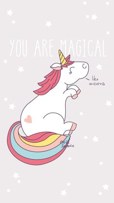 you are are magical, like unicorns Real Unicorn, Magical Unicorn, Cute Unicorn, Unicorn Party, Cool Wallpaper, Wallpaper Backgrounds, Iphone Wallpaper, Dating Gifts, Illustrations