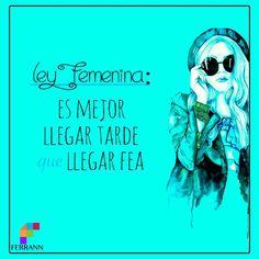 Ley femenina :)