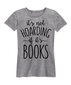 Look what I found on #zulily! Athletic Heather 'Not Hoarding' Relaxed-Fit Tee #zulilyfinds
