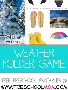 What's the Weather? Folder Game This is a great game for your little ones to practice recognizing what types of coloring and accessories they will need for different weather conditions.  Featuring a hot sunny day, cold winter day, and stormy rainy day. Free File Folder Games