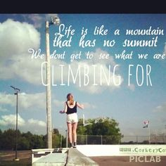 climbing quote Climbing Quotes, Mountain Quotes, Keep Going, Letting Go, Neon Signs, Let It Be, Adventure, Words, Life