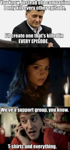 Kill a character in every episode vs. Kill the same character in every episode. Rory-we've got a support group, t-shirts an everything.