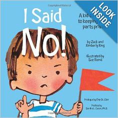 I Said No! A Kid-to-kid Guide to Keeping Private Parts Private: Kimberly King, Zack King, Sue Rama Elementary School Counseling, School Counselor, Elementary Schools, Primary Education, Physical Education, Special Education, Child Abuse Prevention, Private Parts, Teacher Blogs