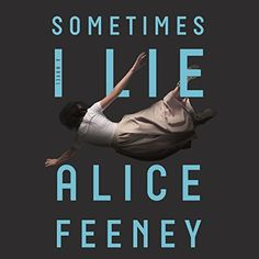 """Another must-listen from my #AudibleApp: """"Sometimes I Lie"""" by Alice Feeney, narrated by Stephanie Racine."""