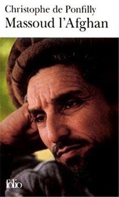 Massoud l'afghan: Amazon.fr: Christophe de Ponfilly: Livres