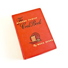Vintage 1948 Cookbook / The Modern Family Cookbook by Meta Given Hc / A Menu For Every Meal For A Year, Simple Recipes by AttysVintage on Etsy
