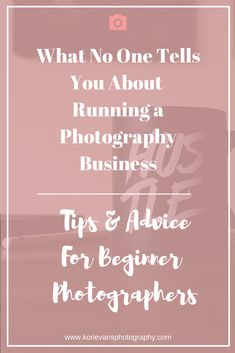 What no one tells you about running a photography business.png