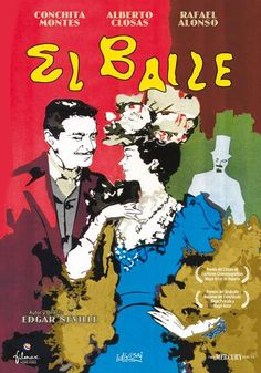 El baile (1959) España. Dir: Edgard Neville. Comedia. Drama. Romance - DVD CINE 1184