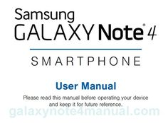 samsung galaxy note 4 manual user guide and instructions. Include specs, price and latest news update