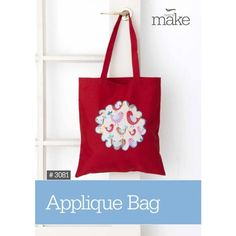 Applique Bag How To Project #3081