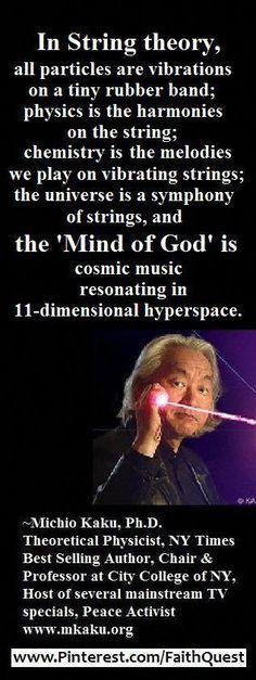 Universe Astronomy Celebs on Faith - Michio Kaku - Theoretical Physics, Quantum Physics, Einstein, Science Facts, Science Quotes, E Mc2, Quantum Mechanics, Astrophysics, Stephen Hawking