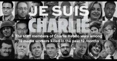 Les 70 journalistes tues récemment Our graphic reveals the 70 journalists killed in the past 12 months #JeSuisCharlie