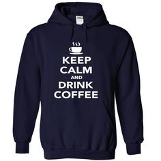 (Tshirt Top Tshirt Brands) Keep Calm And Drink Coffee  Top Shirt design