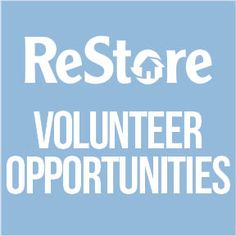 Searching for volunteer opportunities in the Greater Des Moines area? Give a little time to the Habitat ReStore; there's something for everyone of all skill levels!