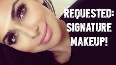 REQUESTED (Tutorial)!! My Signature Look i love Huda Kattan Tutorial's