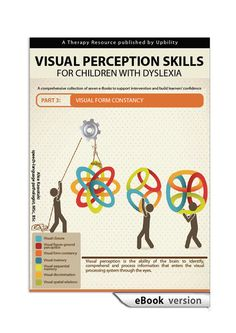 Visual Perception Skills for Children with Dyslexia | PART 3: Visual Form Constancy