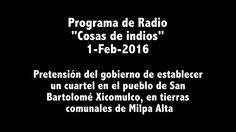 Programa de Radio sobre cuartel de la Marina en Xicomulco