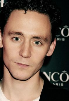 Tom, I'll look into your green eyes if you'll look into mine...