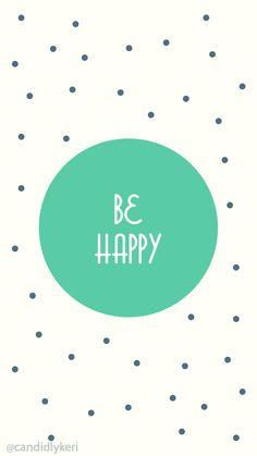 Be Happy Polka Dots