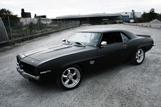 69 Camaro - Matte Black - my favorite car of all time - not a fan of the matte black, though.