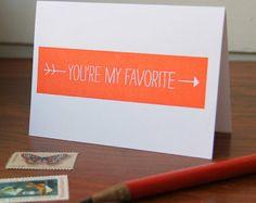 You're My Favorite / Letterpress Printed Card