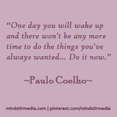 Stop procrastinating! :) #quotes #inspirational designed by http://mindstirmedia.com