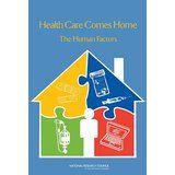 Health Care Comes Home: The Human Factors @ urhealthresources.com