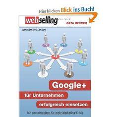 Webselling - Google+ für Unternehmen erfolgreich einsetzen #book #google+ #success