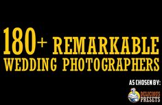 180 Remarkable Top Wedding Photographers