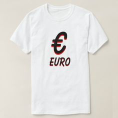 € Euro white T-Shirt - tap to personalize and get yours