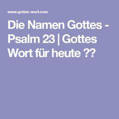 Die Namen Gottes - Psalm 23   Gottes Wort für heute ✔️