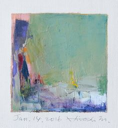 Jan. 14, 2016 - Original Abstract Oil Painting - 9x9 painting (9 x 9 cm - app. 4 x 4 inch) with 8 x 10 inch mat