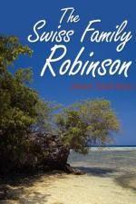 The Swiss Family Robinson by Johann Rudolf Wyss