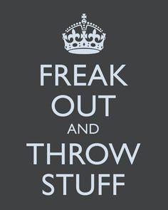 Freak Out and Throw Stuff, premium art print (dark gray)