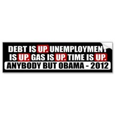 Anybody but Obama - 2012 Bumper Stickers