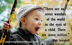 Children possess a natural curiosity to explore. As parents and teachers it's important to offer them ample opportunities to explore, play and discover the many wonders of the world. #quotes