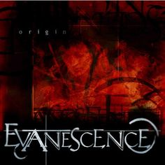 Evanescence - Origin. <3