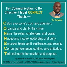 Ty Howard's Thoughts, Quotes and Sayings Effective Communication, Communication Skills, Workplace Quotes, Graphic Quotes, Quote Posters, Unity, Leadership, Connect, Management