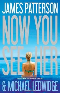 Now You See Her by James Patterson, http://www.amazon.com/dp/0316036218/ref=cm_sw_r_pi_dp_cbJRqb19ATHBK