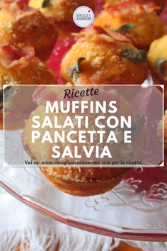 Muffins salati con pancetta e salvia Savory Muffins, Whole Eggs, Salvia, Bacon, Pancetta, Stuffed Peppers, Cheese, Chicken, Seed Oil