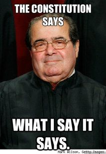 """Scalia is an epic scumball- a racist and a misogynist. He claims Section 5 of the Voting Rights Act upholds a sense of """"racial entitlement.""""  Oh, and his minions claim that racism no longer exists in the South....yeah...."""