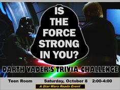 Think yourself wise in the ways of the Force? Then make your way to the halls of the Teen Room and challenge none other than Darth Vader himself in a battle of wits and knowledge! It's the Star Wars Reads Day Trivia Challenge, and only those truly versed in all things Star Wars can hope to triumph.