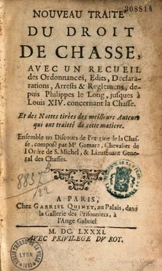 Nouveau traité du droit de chasse, etc... - François de Launay - Google Books