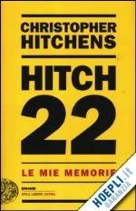 #Hitch 22  ad Euro 21.00 in #Storia e saggistica biografie #Einaudi